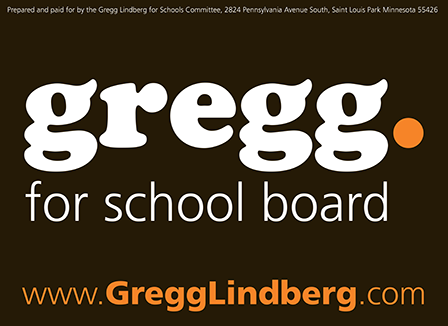 Case Study Image: Gregg Lindberg for School Board yard sign